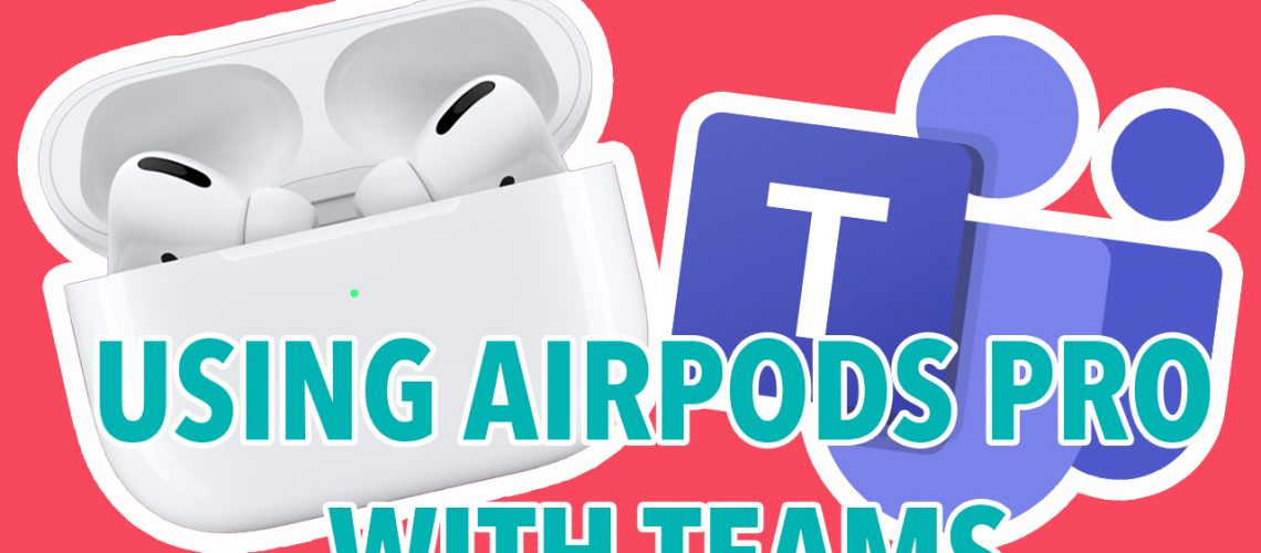 airpods with teams thumbnail